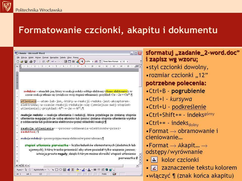 Formatowanie czcionki, akapitu i dokumentu
