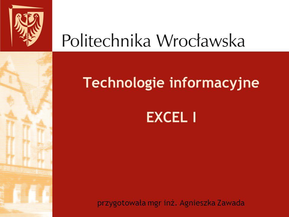 Technologie informacyjne EXCEL I