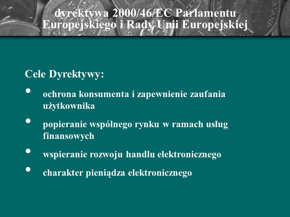 dyrektywa 2000/46/EC Parlamentu Europejskiego i Rady Unii Europejskiej