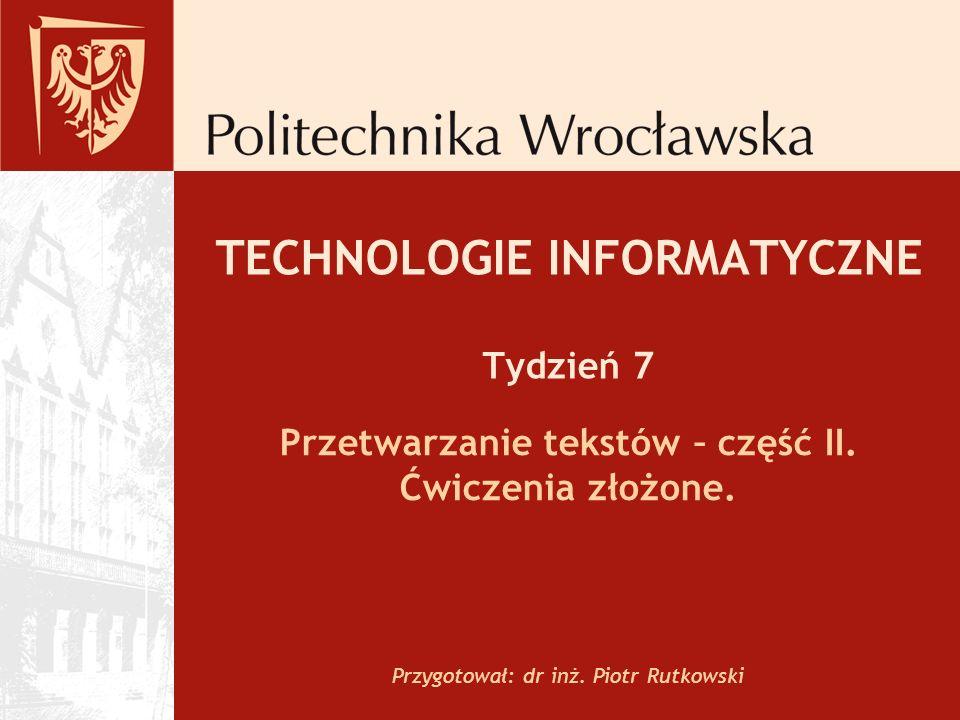 TECHNOLOGIE INFORMATYCZNE Tydzień 7