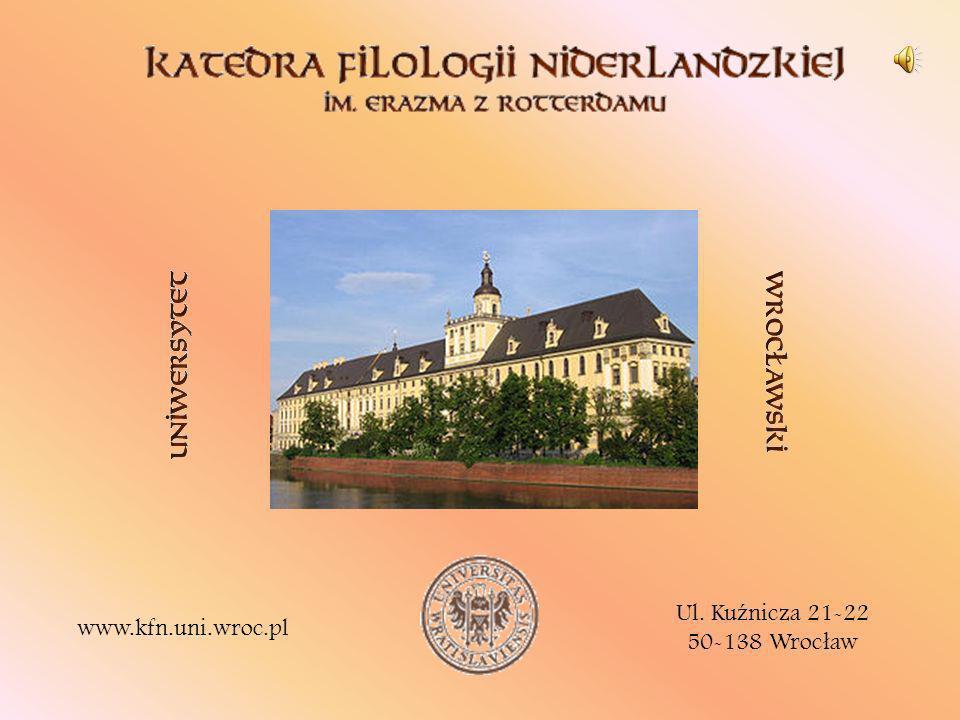Ul. Kuźnicza 21-22 50-138 Wrocław www.kfn.uni.wroc.pl