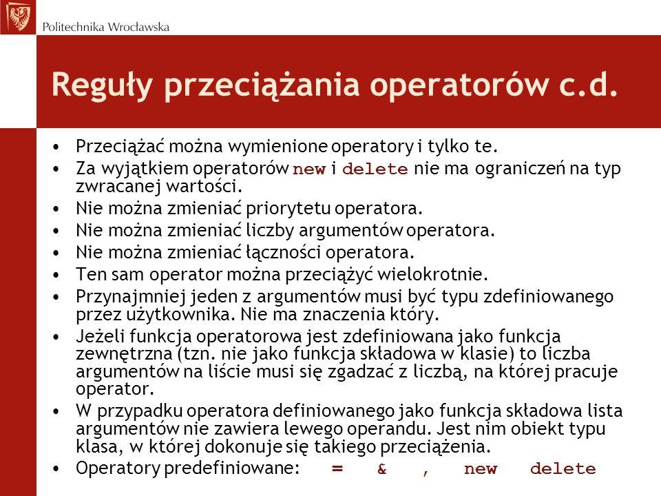 Reguły przeciążania operatorów c.d.