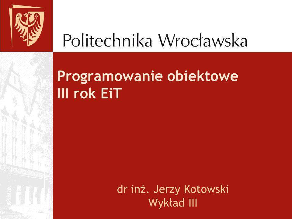 Programowanie obiektowe III rok EiT
