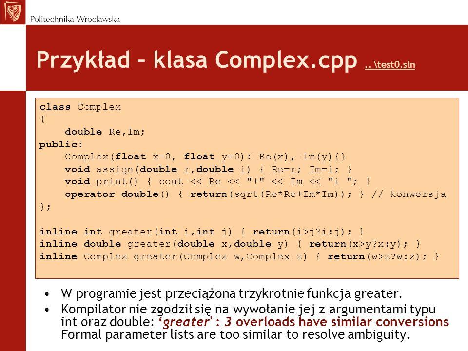 Przykład – klasa Complex.cpp .. \test0.sln