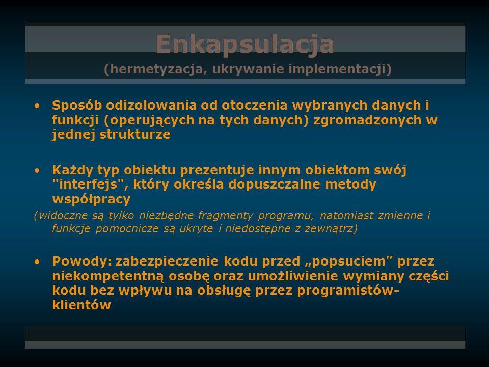 Enkapsulacja (hermetyzacja, ukrywanie implementacji)