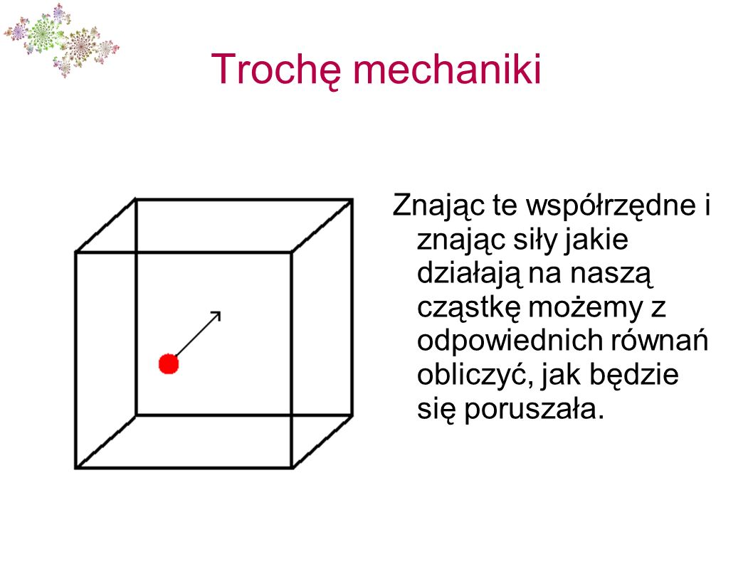 Trochę mechaniki