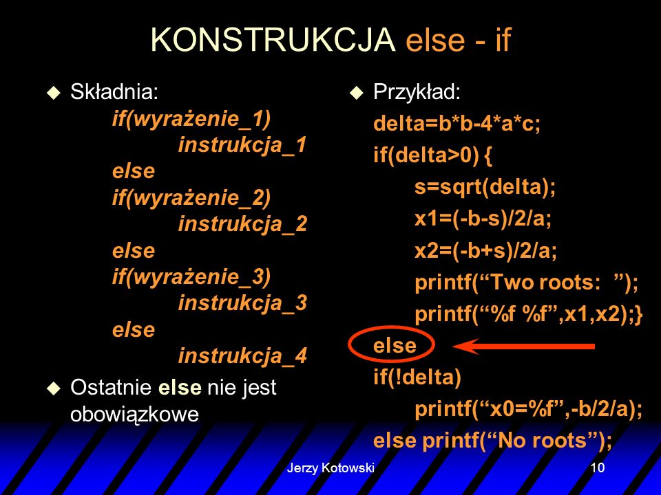 KONSTRUKCJA else - if