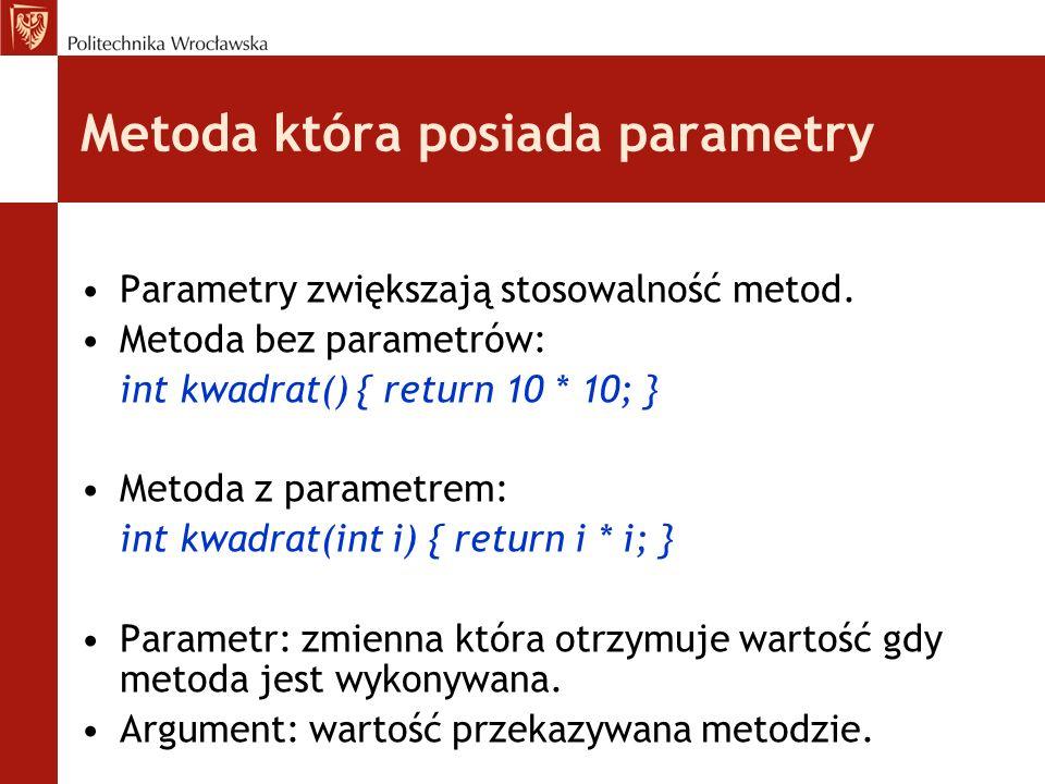Metoda która posiada parametry