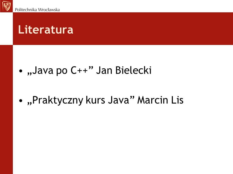 """Literatura """"Java po C++ Jan Bielecki"""