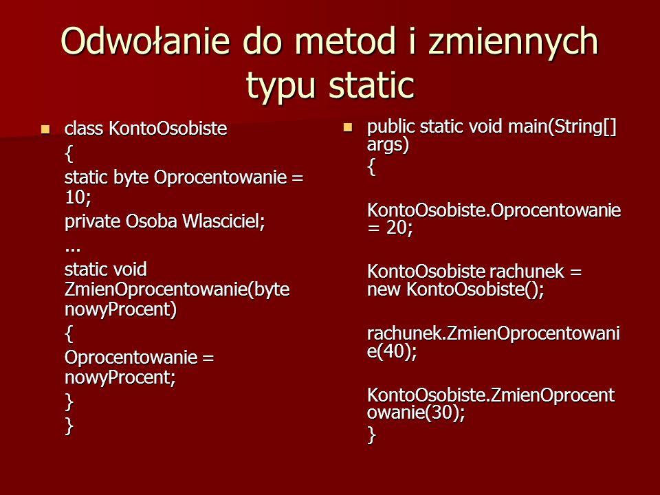 Odwołanie do metod i zmiennych typu static