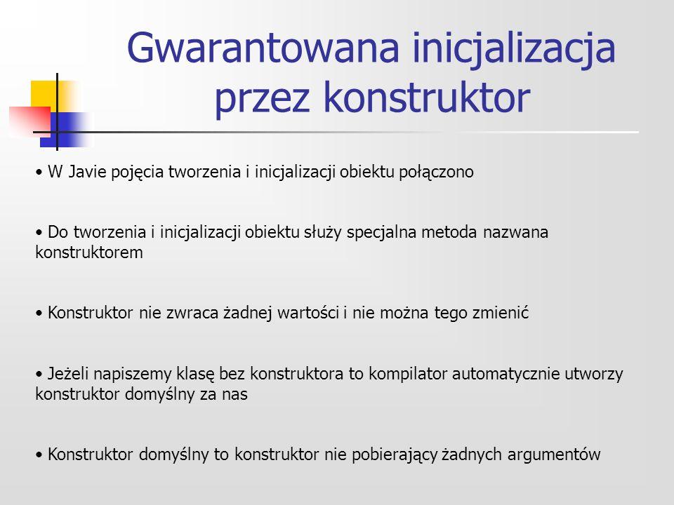 Gwarantowana inicjalizacja przez konstruktor