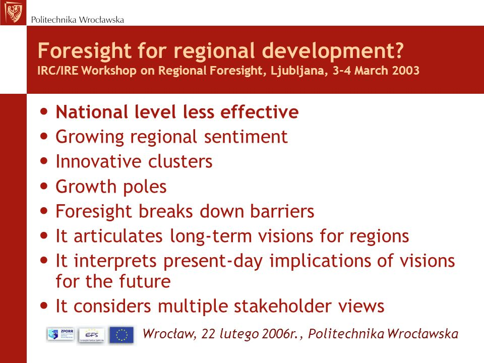 Foresight for regional development