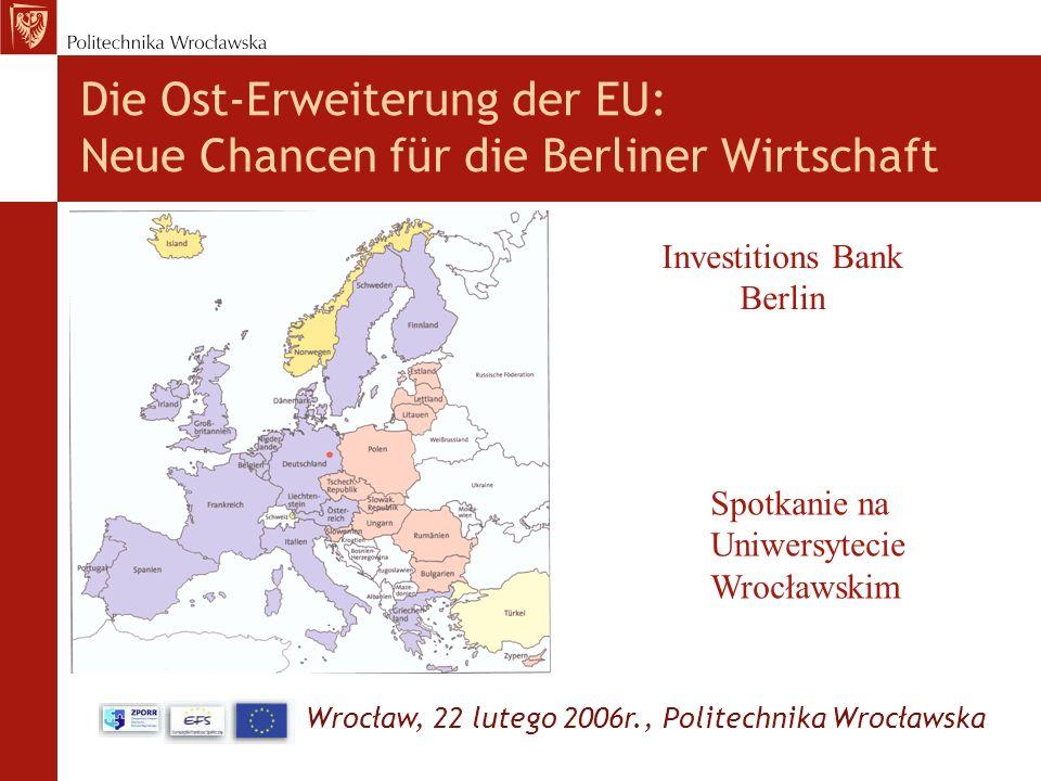 Die Ost-Erweiterung der EU: Neue Chancen für die Berliner Wirtschaft