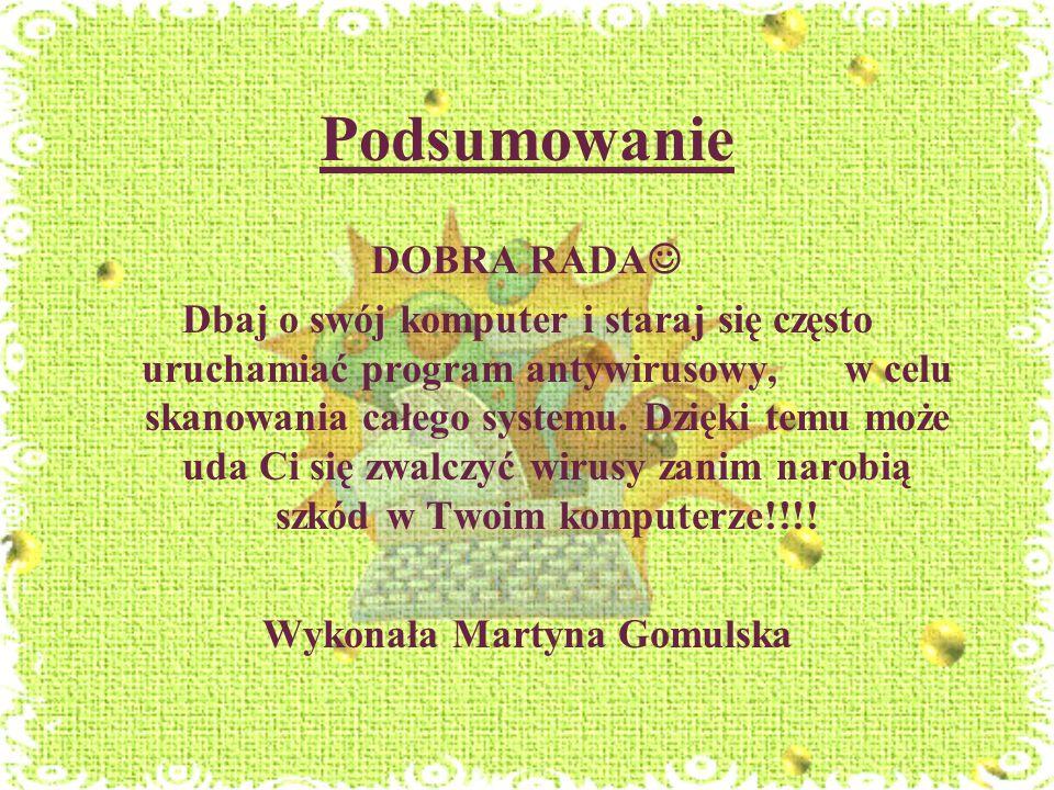Wykonała Martyna Gomulska