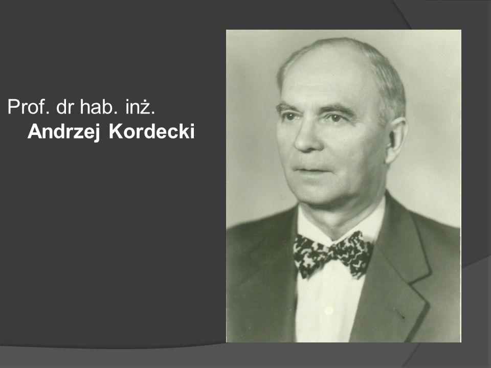 Prof. dr hab. inż. Andrzej Kordecki