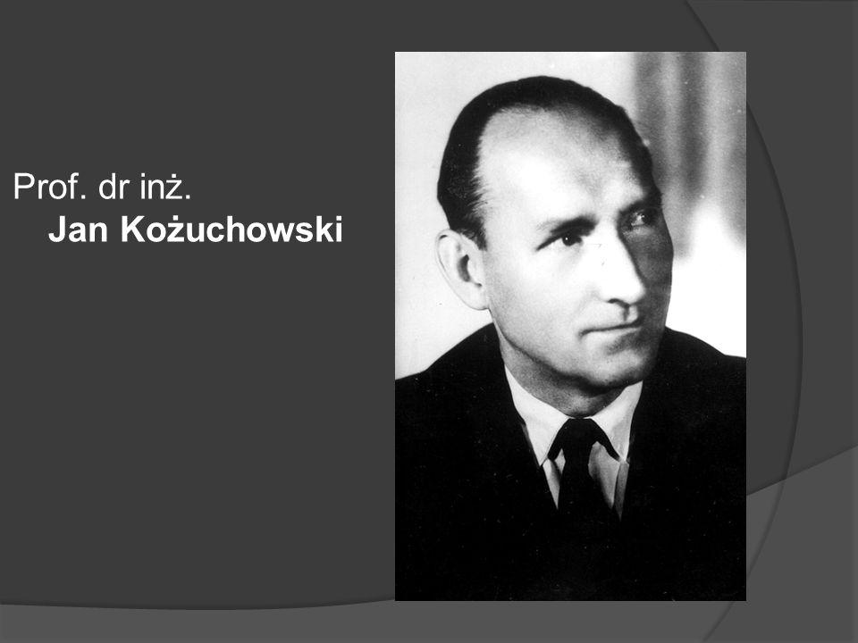 Prof. dr inż. Jan Kożuchowski