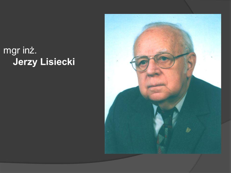 mgr inż. Jerzy Lisiecki