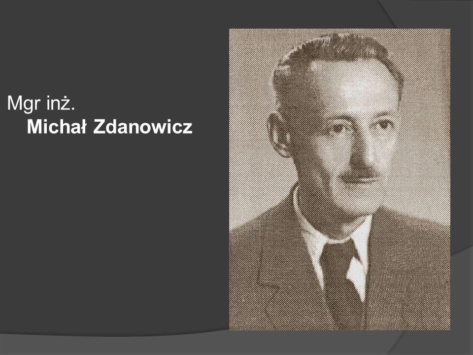 Mgr inż. Michał Zdanowicz