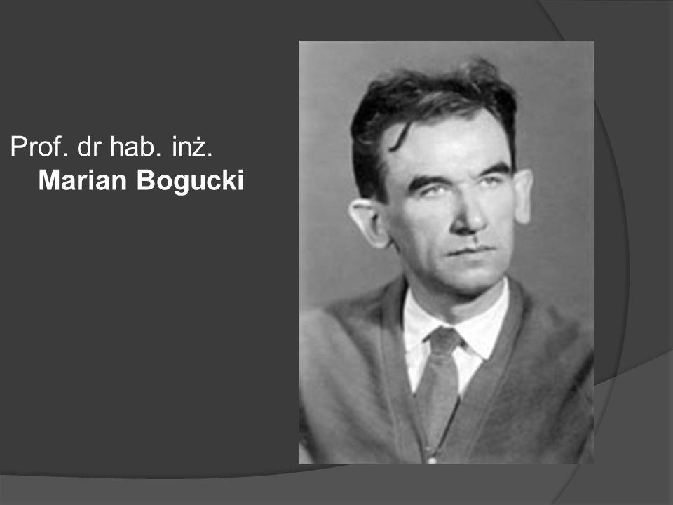 Prof. dr hab. inż. Marian Bogucki