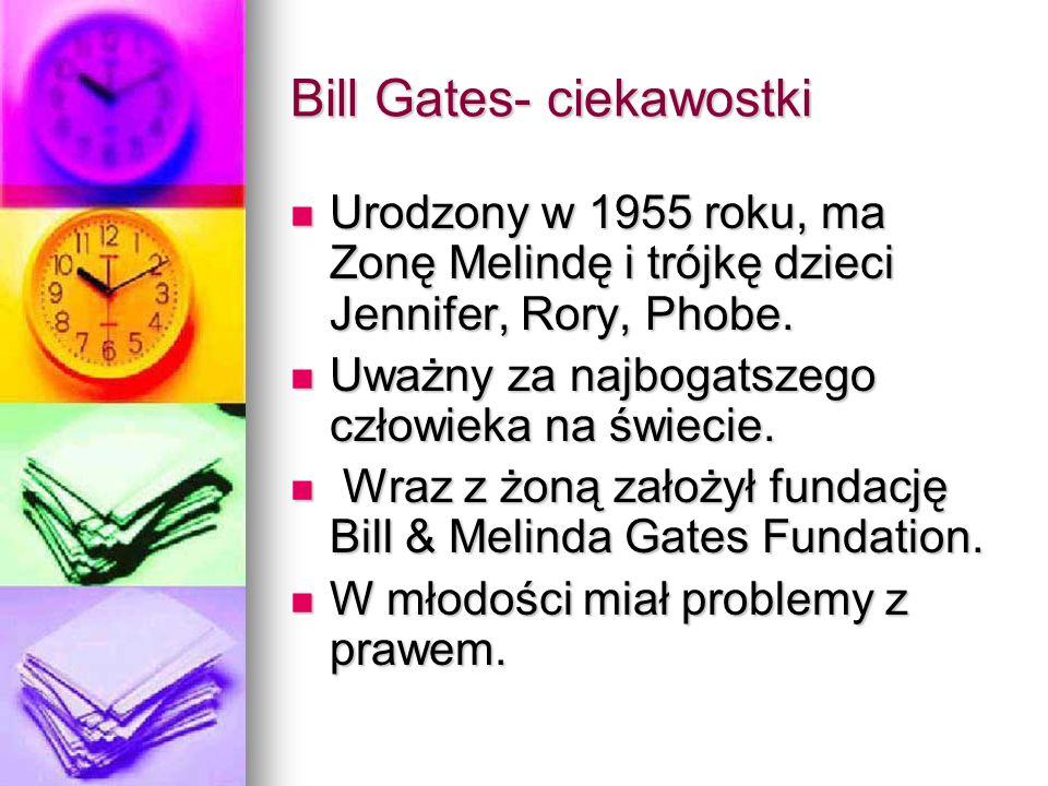 Bill Gates- ciekawostki