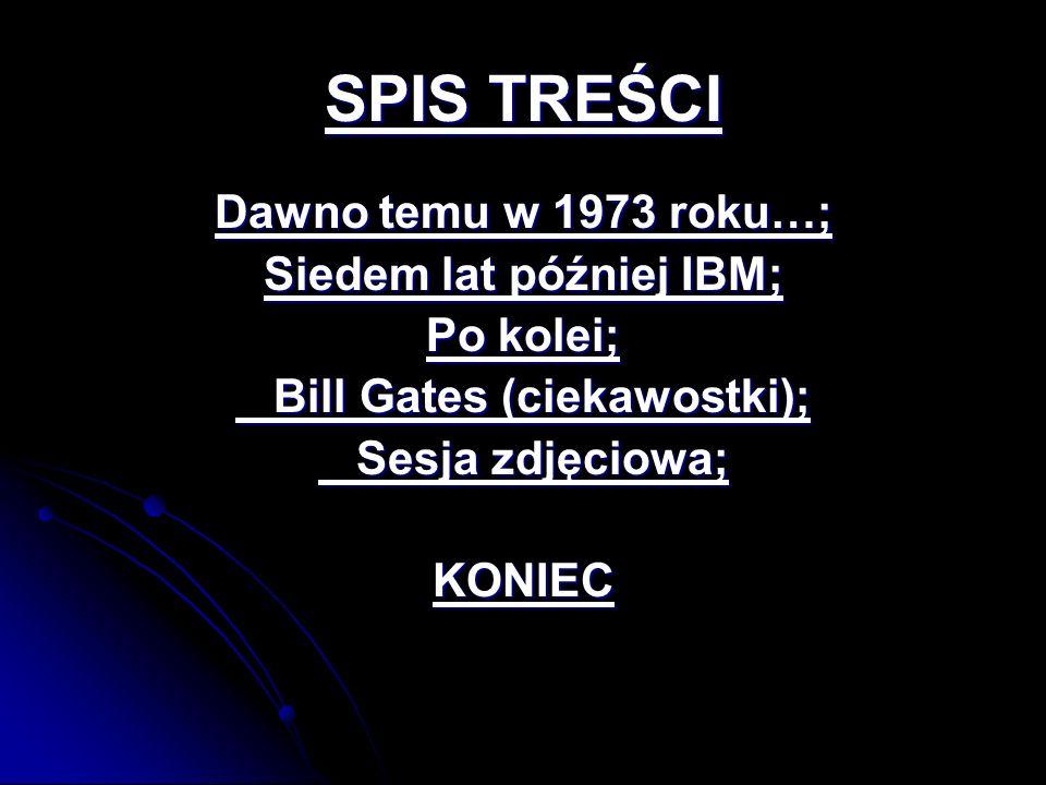 Siedem lat później IBM; Bill Gates (ciekawostki);