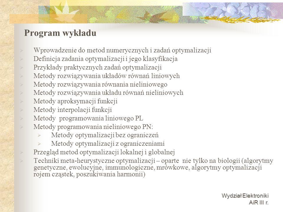 Program wykładu Wprowadzenie do metod numerycznych i zadań optymalizacji. Definicja zadania optymalizacji i jego klasyfikacja.