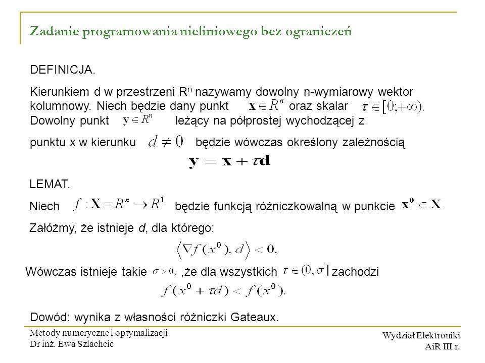 Zadanie programowania nieliniowego bez ograniczeń