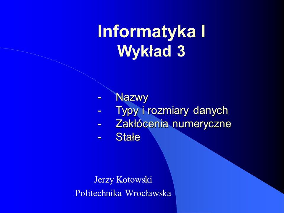 Jerzy Kotowski Politechnika Wrocławska