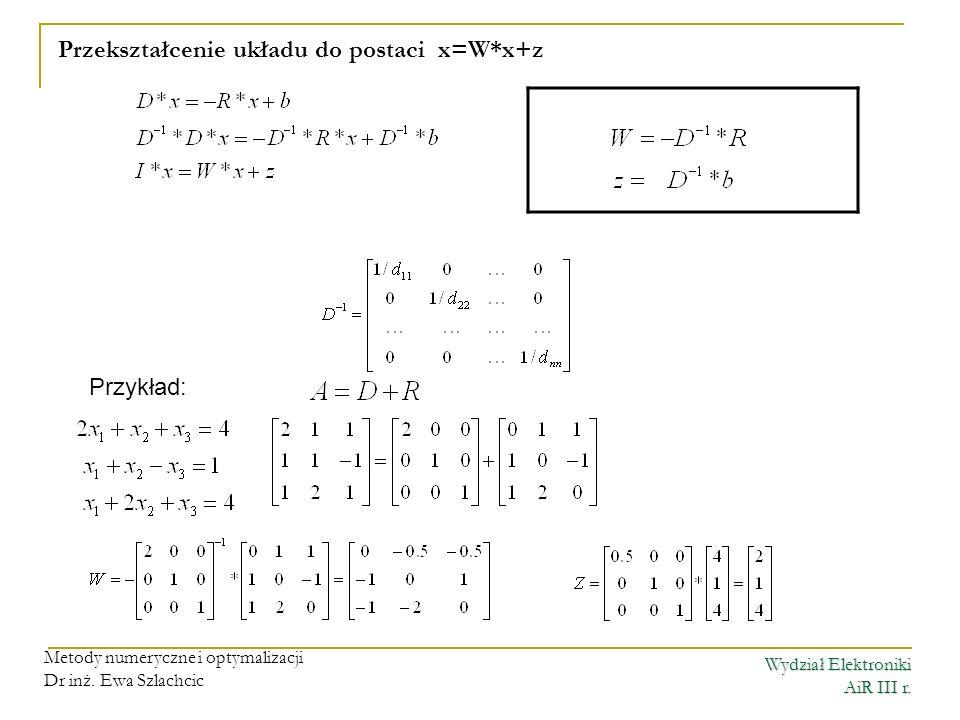 Przekształcenie układu do postaci x=W*x+z