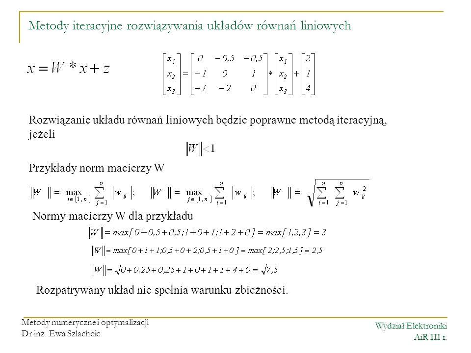Metody iteracyjne rozwiązywania układów równań liniowych