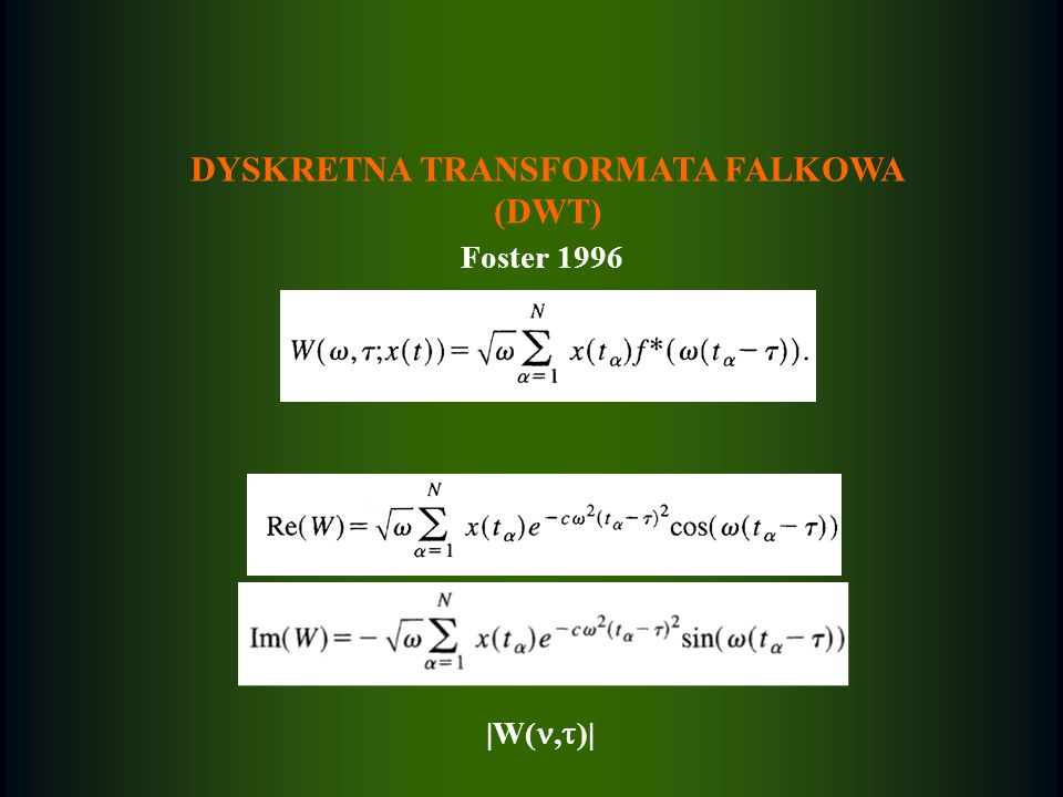 DYSKRETNA TRANSFORMATA FALKOWA
