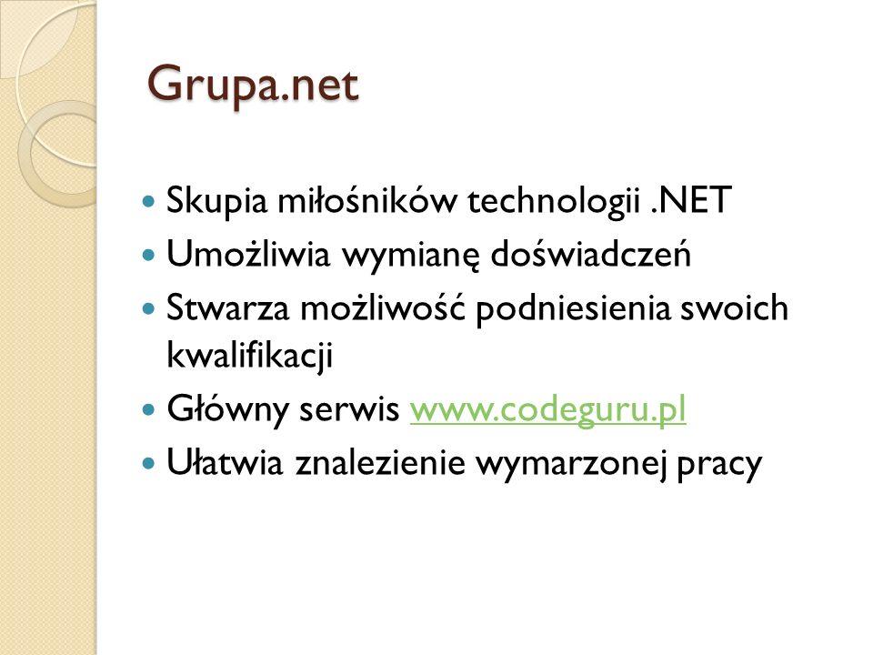 Grupa.net Skupia miłośników technologii .NET