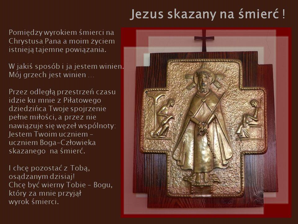 Jezus skazany na śmierć !