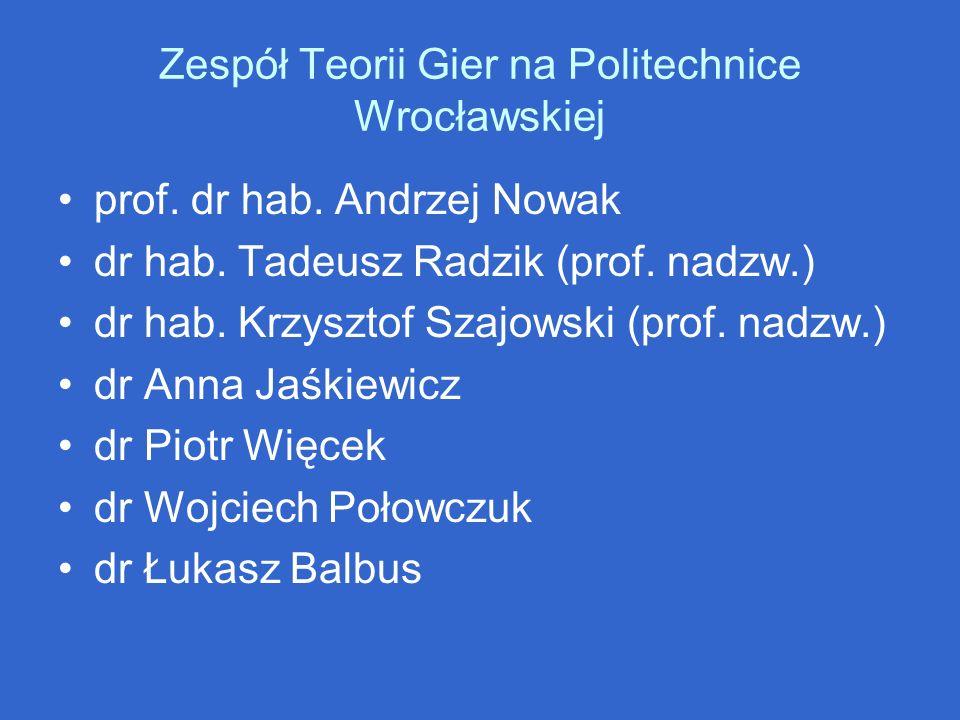 Zespół Teorii Gier na Politechnice Wrocławskiej