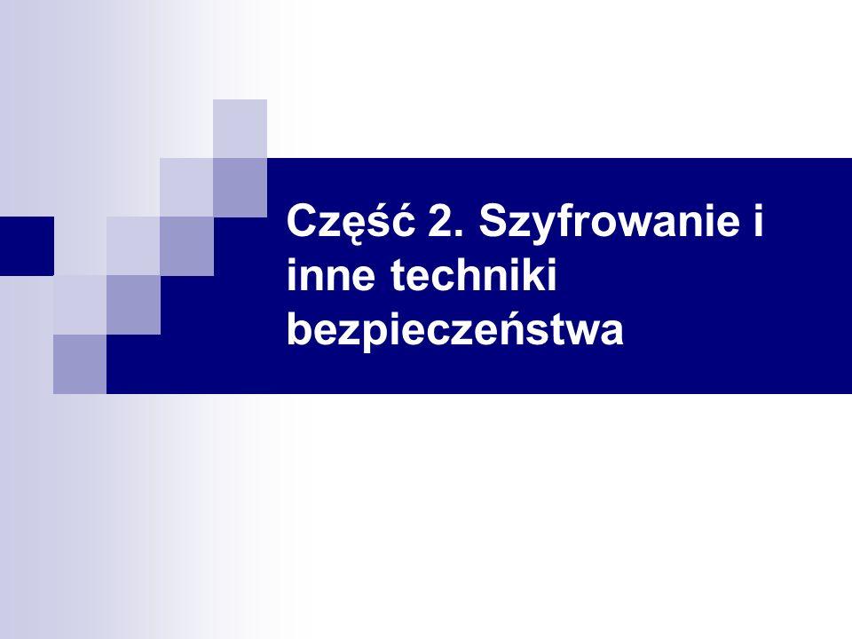 Część 2. Szyfrowanie i inne techniki bezpieczeństwa