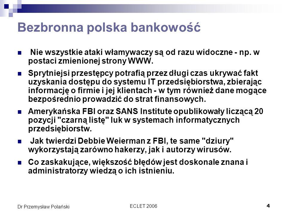 Bezbronna polska bankowość