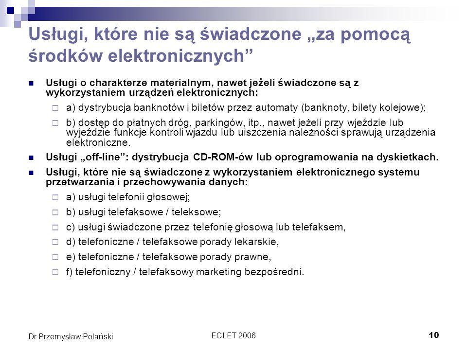 """Usługi, które nie są świadczone """"za pomocą środków elektronicznych"""