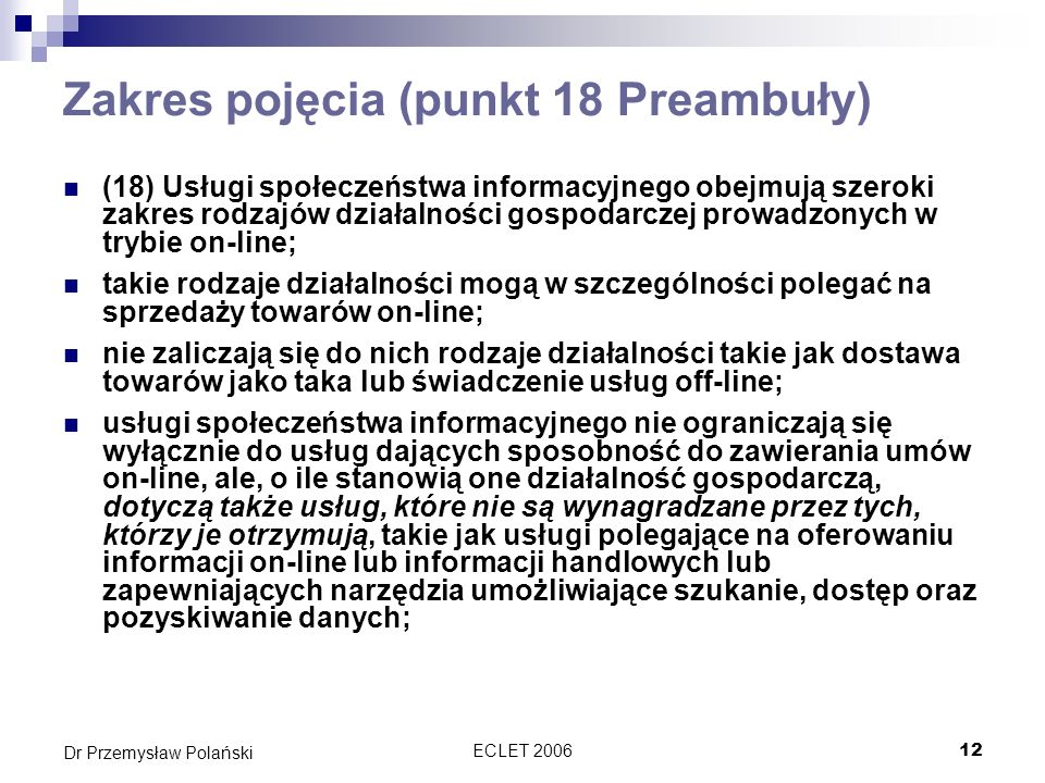 Zakres pojęcia (punkt 18 Preambuły)
