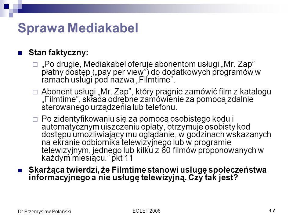 Sprawa Mediakabel Stan faktyczny: