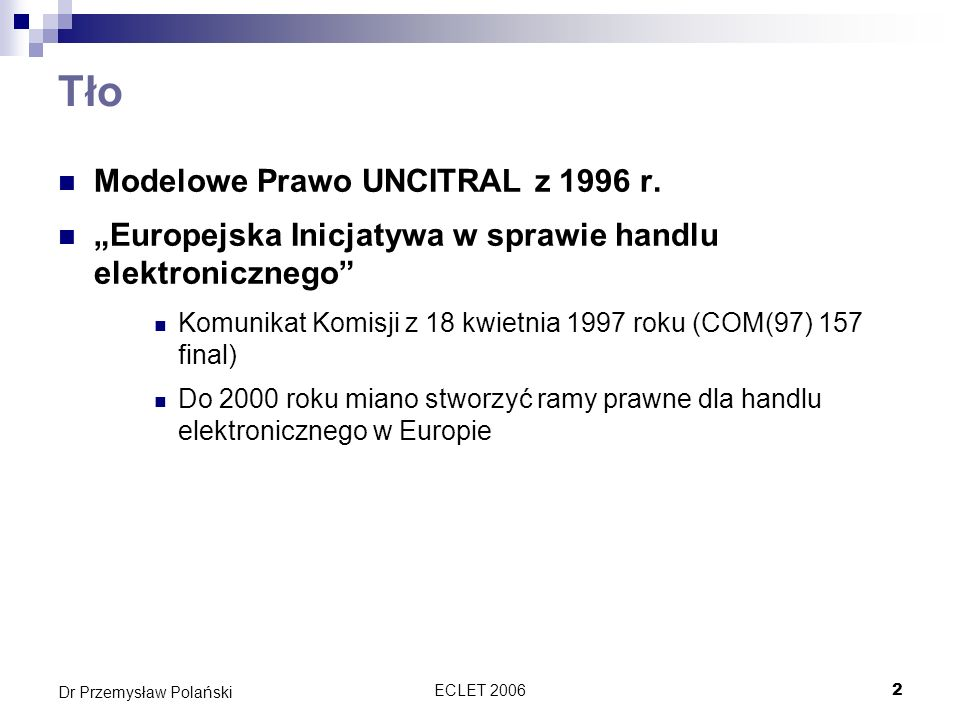 Tło Modelowe Prawo UNCITRAL z 1996 r.