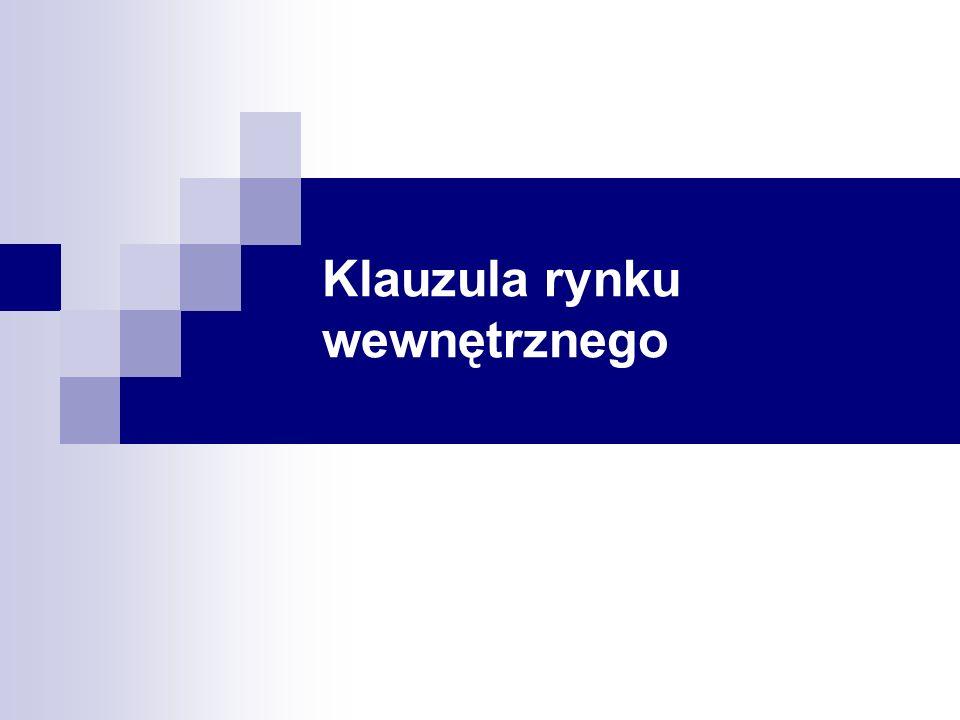 Klauzula rynku wewnętrznego