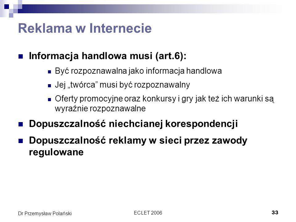 Reklama w Internecie Informacja handlowa musi (art.6):