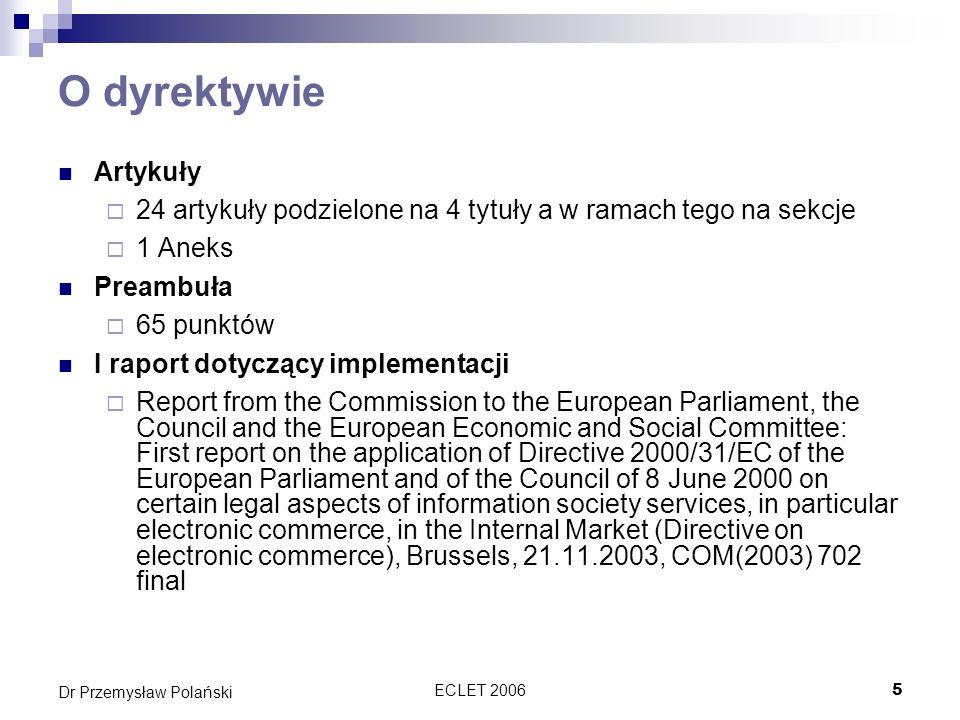 O dyrektywie Artykuły. 24 artykuły podzielone na 4 tytuły a w ramach tego na sekcje. 1 Aneks. Preambuła.