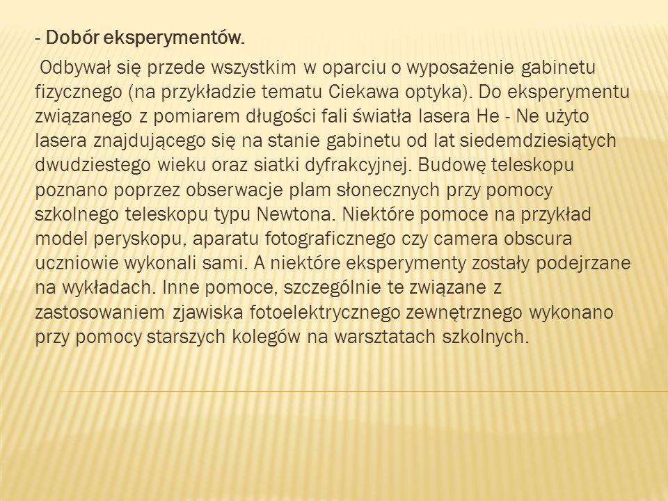 - Dobór eksperymentów.