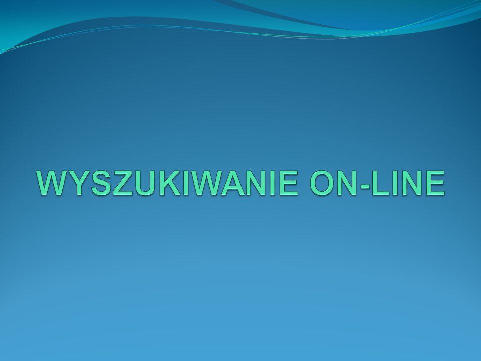 WYSZUKIWANIE ON-LINE