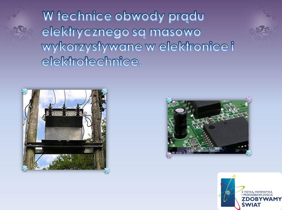W technice obwody prądu elektrycznego są masowo wykorzystywane w elektronice i elektrotechnice.
