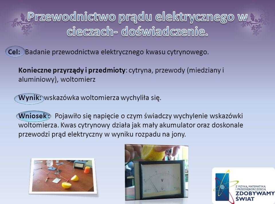 Przewodnictwo prądu elektrycznego w cieczach- doświadczenie.