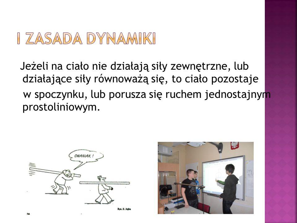 I Zasada dynamiki