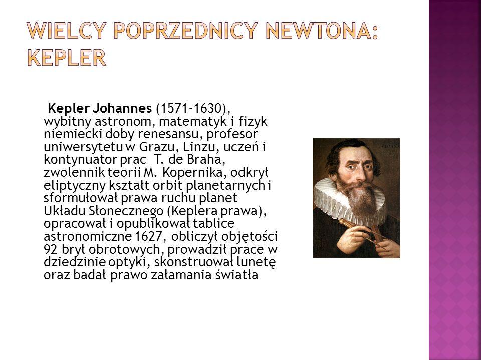 Wielcy poprzednicy newtona: Kepler