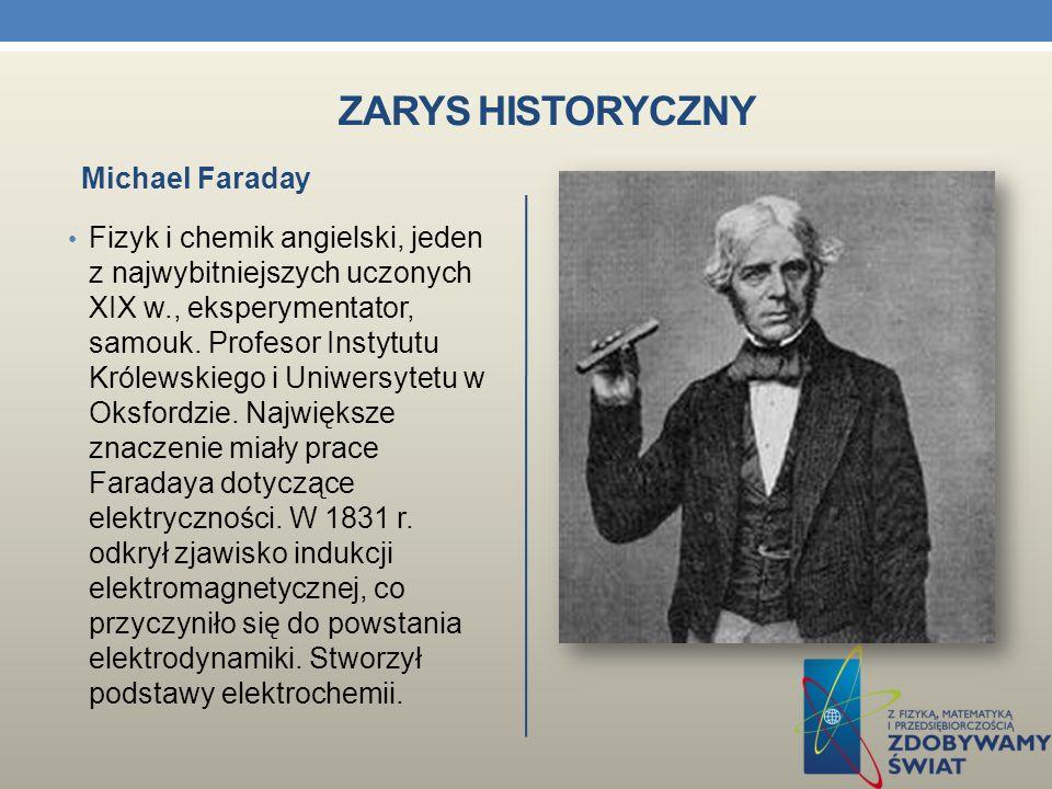 Zarys historyczny Michael Faraday